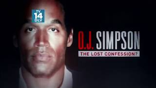 O.J  SIMPSON THE  LOST CONFESSION 2018 (FULL DOCUMENTARY)