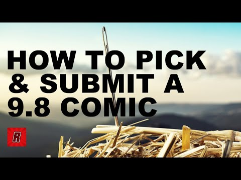 How to Pick & Submit A 9.8 Candidate | CGC Comics