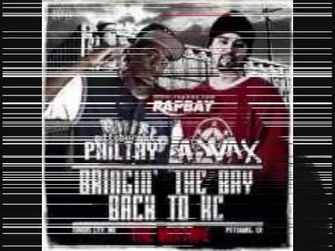 Pittsburgh Philthy Feat. A-Wax - Bay 2 KC