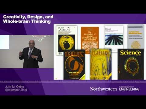 Dean Julio M. Ottino: Creativity, Design, and Whole-Brain Thinking