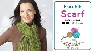 How to Crochet A Scarf: Ribbed Scarf Left Handed
