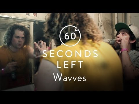 Wavves Freak out in a Bathroom - 60 Seconds Left