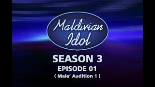 Maldivian Idol S3E01 | Full Episode