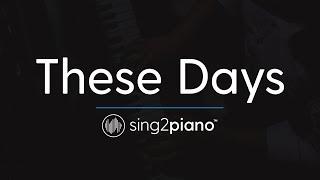 Video These Days (Piano Karaoke Instrumental) Rudimental, Jess Glynne, Macklemore & Dan Caplen download MP3, 3GP, MP4, WEBM, AVI, FLV Juni 2018