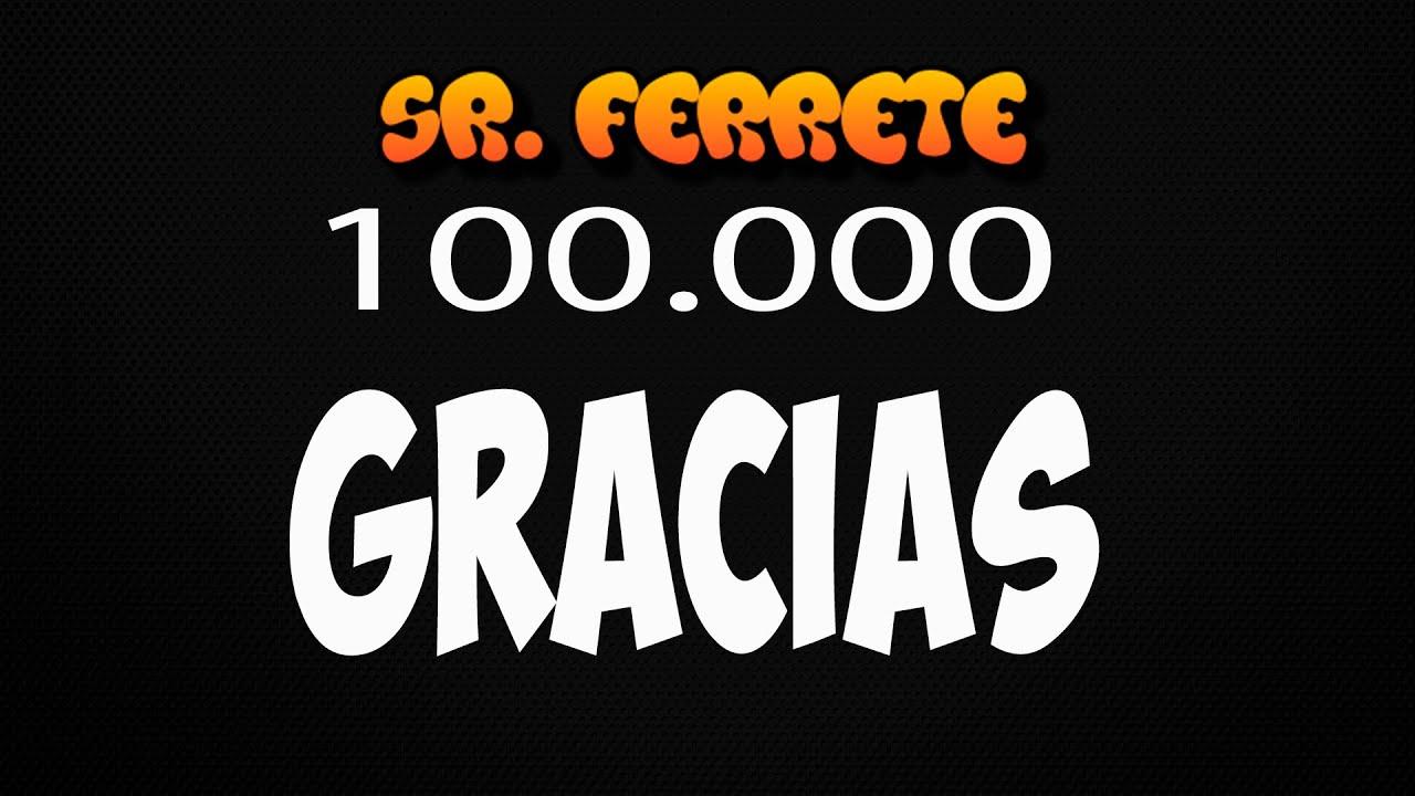 ESPECIAL 100K - Part I - Personas Especiales