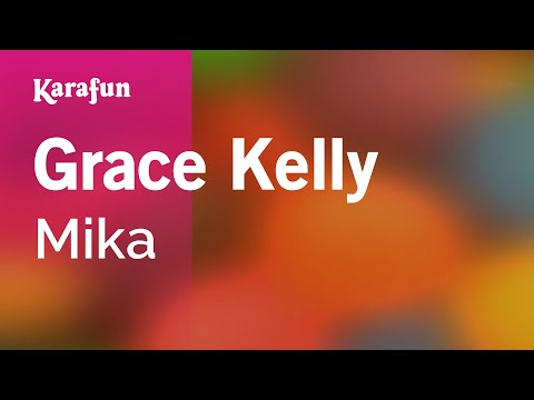 Karaoke Grace Kelly - Mika *