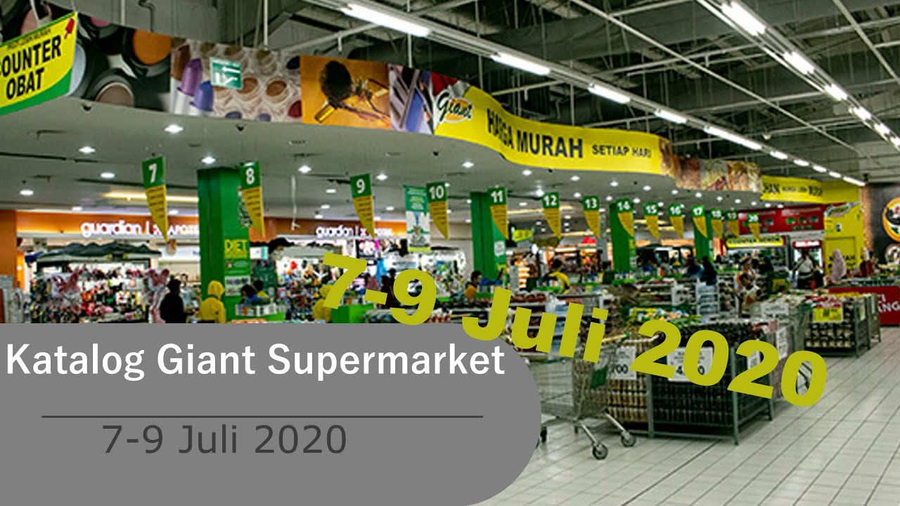 Promo Giant 7 9 Juli 2020 Giant Supermarket Youtube
