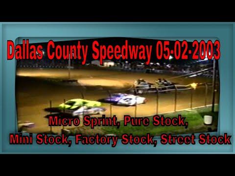 Dallas County Speedway 05-02-2003 Micro Sprint, Pure Stock, Mini Stock, Factory Stock, Street Stock