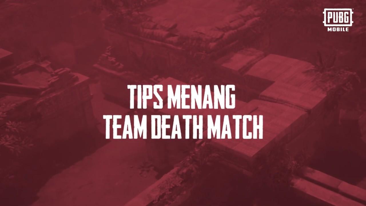 Tips Panen Kill di Mode Team Death Match   PUBG Mobile Indonesia