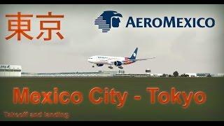 FSX B777-200 Aeromexico | Mexico City - Tokyo Narita