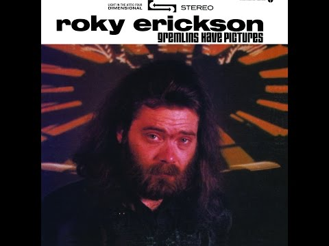 Roky Erickson - Gremlins Have Pictures (Light In The Attic) [Full Album]