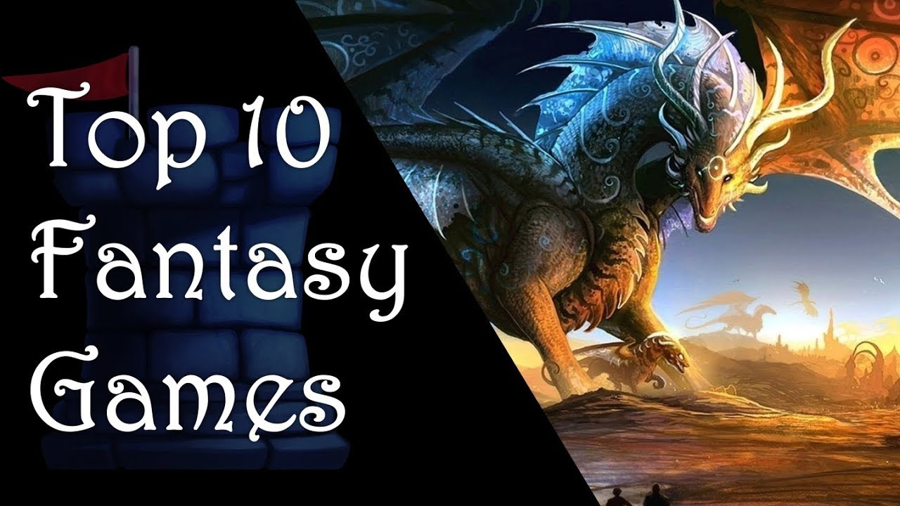 Top 10 Fantasy Games