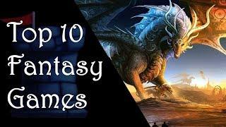 Top 10 Fantasy Games