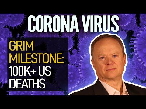 Grim Milestone: 100k+ US Coronavirus Deaths