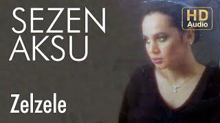 Sezen Aksu Zelzele Official Audio