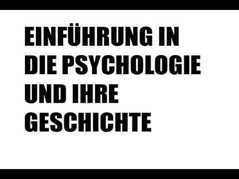 Einführung in die Psychologie und ihre Geschichte TEIL1