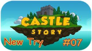 Castle Story #07 New Try - ( Die Burg muss wachsen ) [Deutsch]
