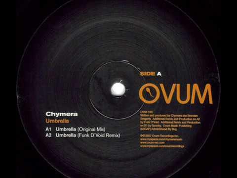 Chymera  -  Umbrella (Funk D'Void Remix)