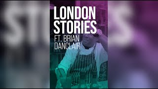 LONDON STORIES E5: Fish, Wings and Tings & Brian Danclair