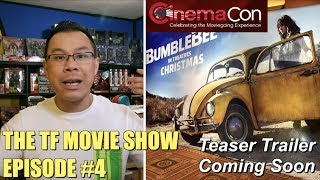 Bumblebee Teaser Trailer Coming Soon! - [THE TF MOVIE SHOW #4]
