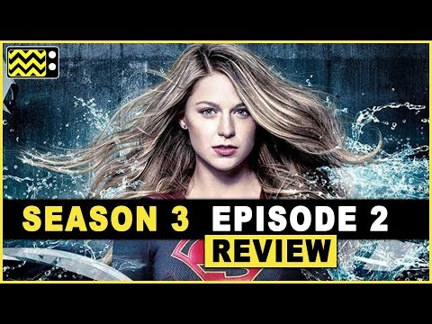 Supergirl Season 3 Episode 2 Review & Reaction | AfterBuzz TV