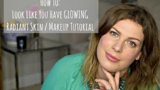 Makeup Tips & Tricks For Glowing, Radiant Skin I Makeup Tutorial Thumbnail