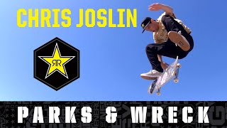 Chris Joslin | Parks and Wreck