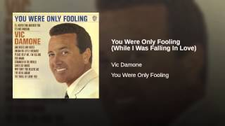 You Were Only Fooling (While I Was Falling In Love)