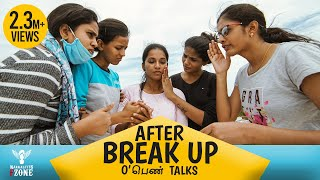 After Breakup - O Pen Talk #Nakkalites FZone