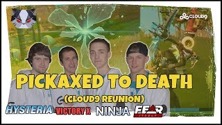 Hysteria | Fortnite - Cloud9 Reunion w/ Ninja, Fearitself, and VictoryX - Pickaxed to Death