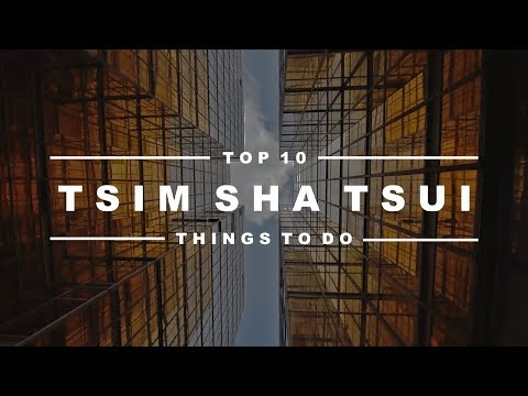 Tsim Sha Tsui, Hong Kong - Top 10 Must See Attractions & Hidden Gems