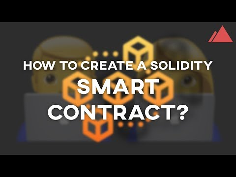 How to Create a Solidity Smart Contract (Tutorial)