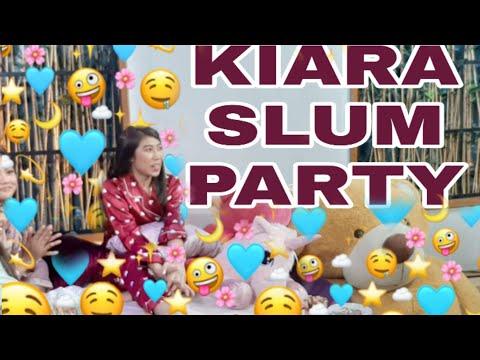 Kiara Slum Party