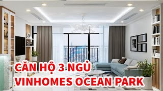 Khám phá căn hộ mẫu 3PN - Dự án Vinhomes Ocean Park