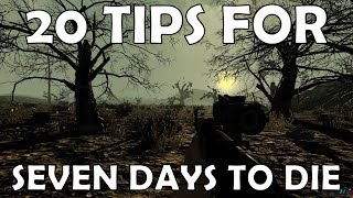 20 7d2d tips ALPHA 18   Seven Days to Die Guide