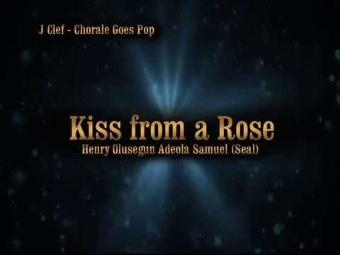 03 Kiss from a Rose - J Clef Chorale