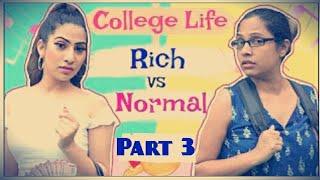 RICH vs NORMAL Girl (Part-3) | Shruti arjun anand \\u0026 Anaysa Show