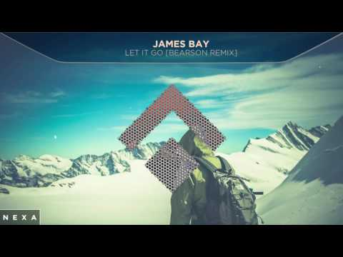 James bay let it go bearson remix mp3 download