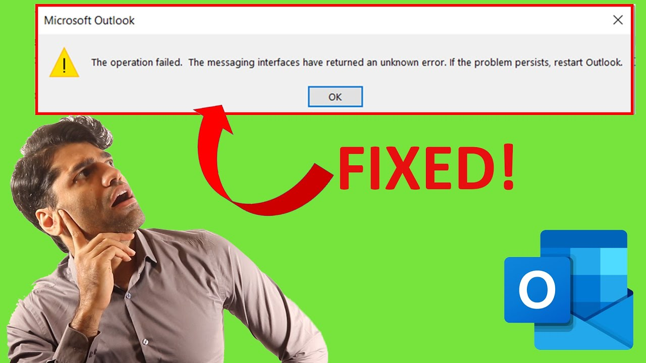Download the operation failed  the messaging interface has returned an unknown error - Microsoft outlook