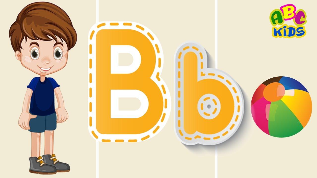 Learning Alphabet For Kids B Letter Sound الحروف الإنجليزية للاطفال نطق و كتابة حرف Youtube