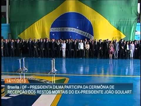 Dilma participa de cerimônia de recepção dos restos mortais do ex-presidente João Goulart