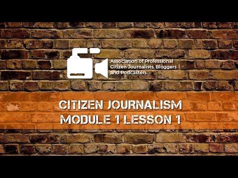 Citizen Journalism: Module 1 Lesson 1