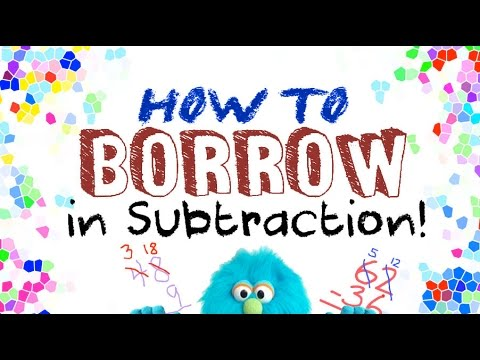 How to Borrow in Subtraction! ...for Kids!