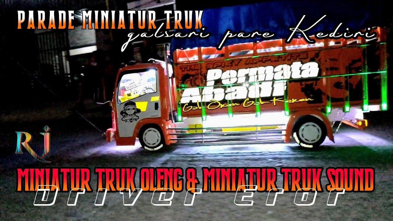 Parade Miniatur Truk Oleng dan Miniatur Truk Sound desa galsari pare Kediri.
