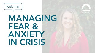 Managing Fear & Anxiety in Crisis with Melissa McCormick