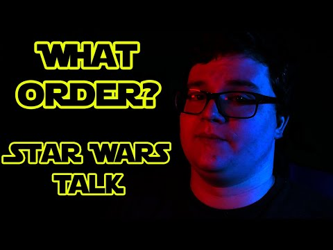 Star Wars Talk - What Order Should You Watch Star Wars?