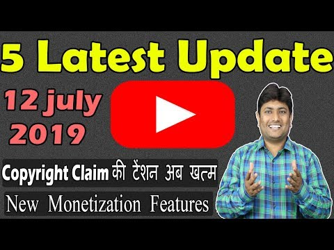 Youtube 5 Latest Update 12 July 2019 | New Monetization Features For Youtubers