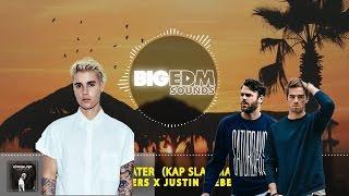 The Chainsmokers X Justin Bieber X Gnash - I Love Closer Water (Kap Slap Mashup) | FREE Download!