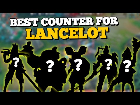 TOP 5 BEST COUNTERS FOR LANCELOT | HOW TO COUNTER HIM | MOBILE LEGENDS