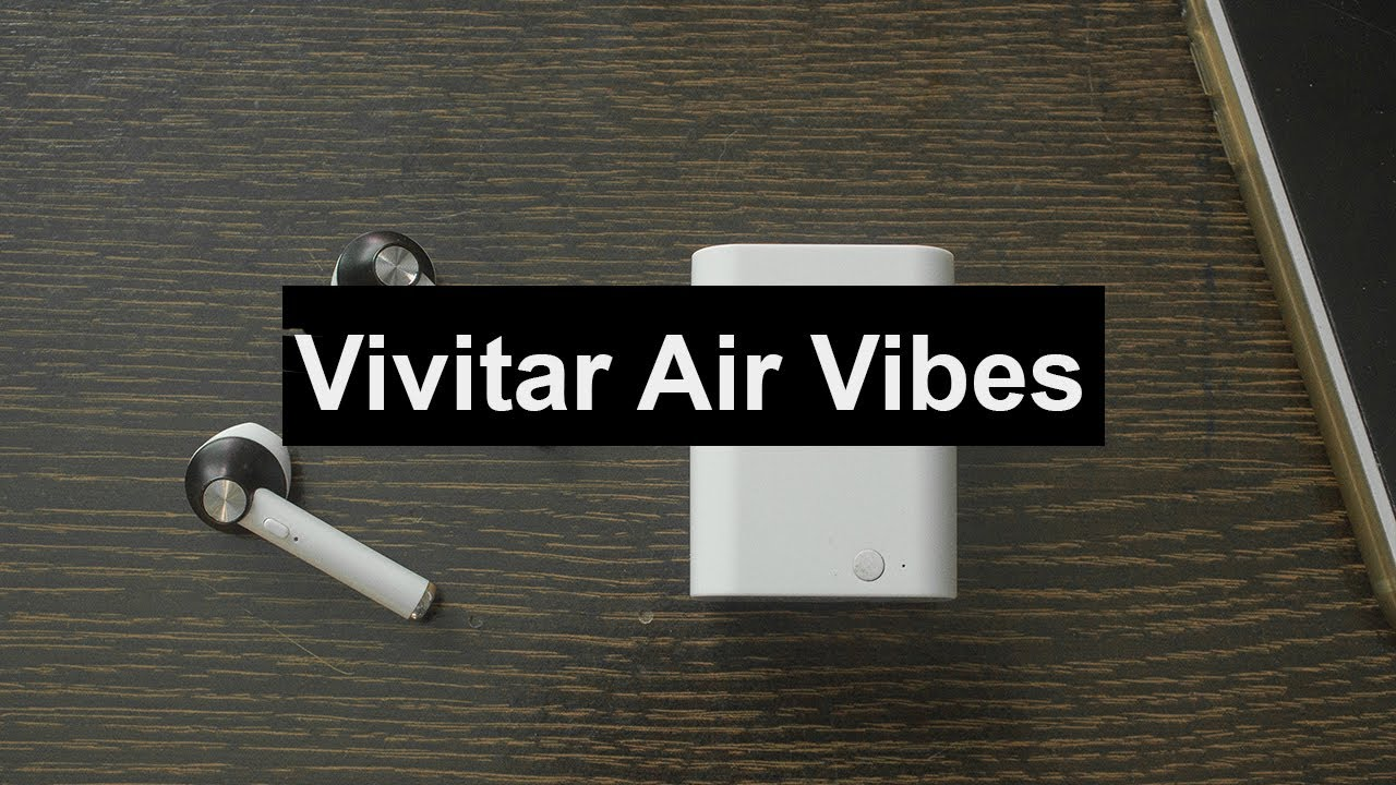 Vivitar Air Vibes Airpods Knockoff Youtube